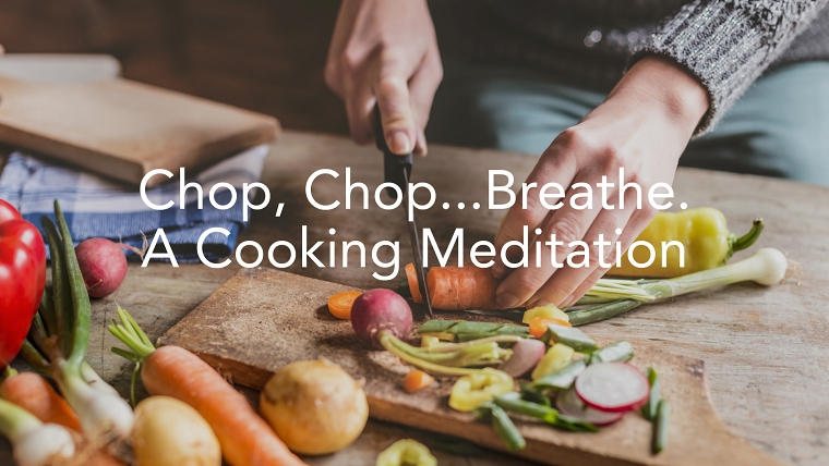 Cooking Meditation