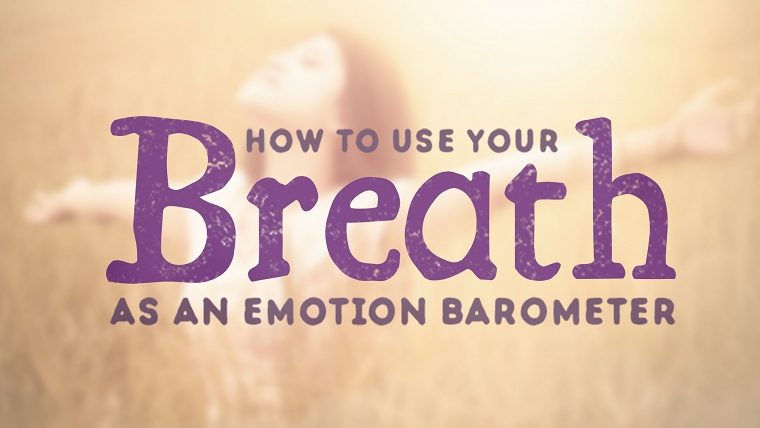 Emotions and the Breath