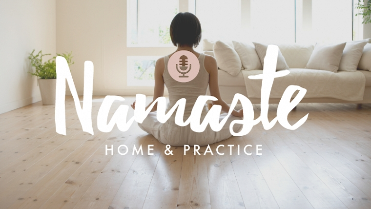 Namaste Home and Practice