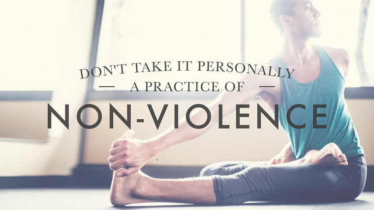Practice of Non-Violence