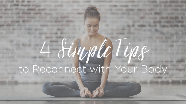 Reconnect with your body